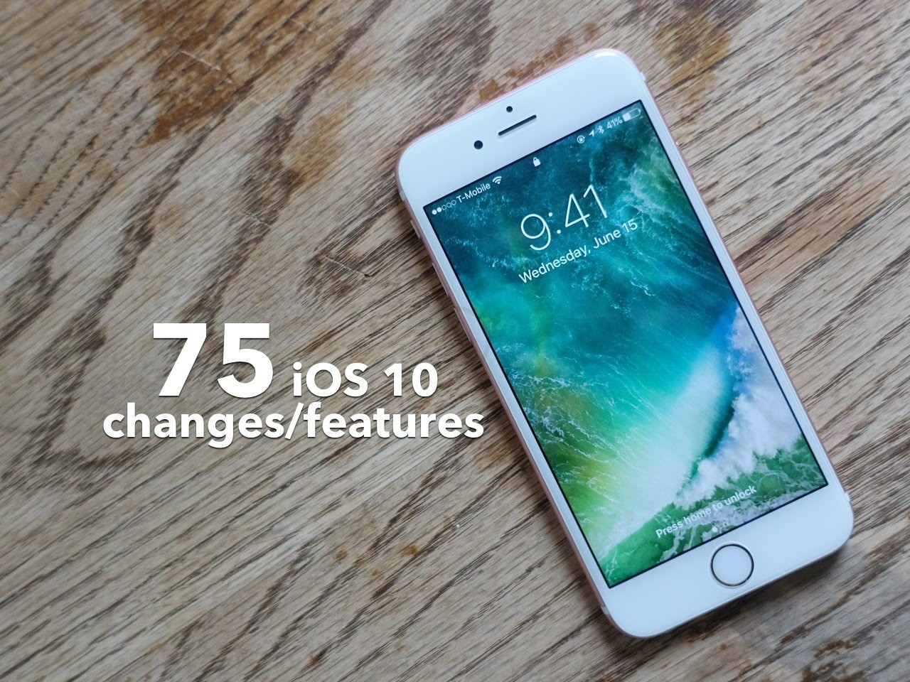 Some of the 75 Features that is Present in the Upcoming iOS10