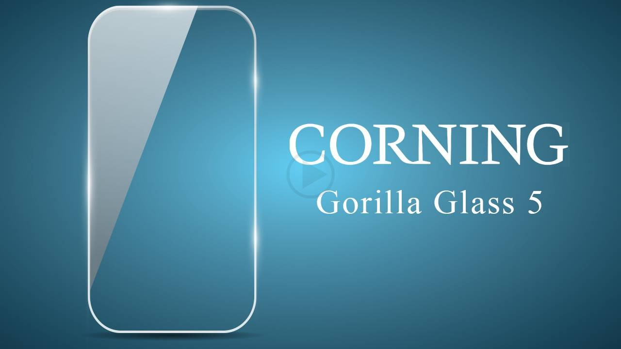 Corning Announces Gorilla Glass 5 Display