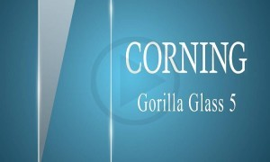 Corning Announces Gorilla Glass 5 Display